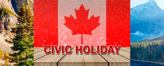 Civic Holiday Long Weekend Closure